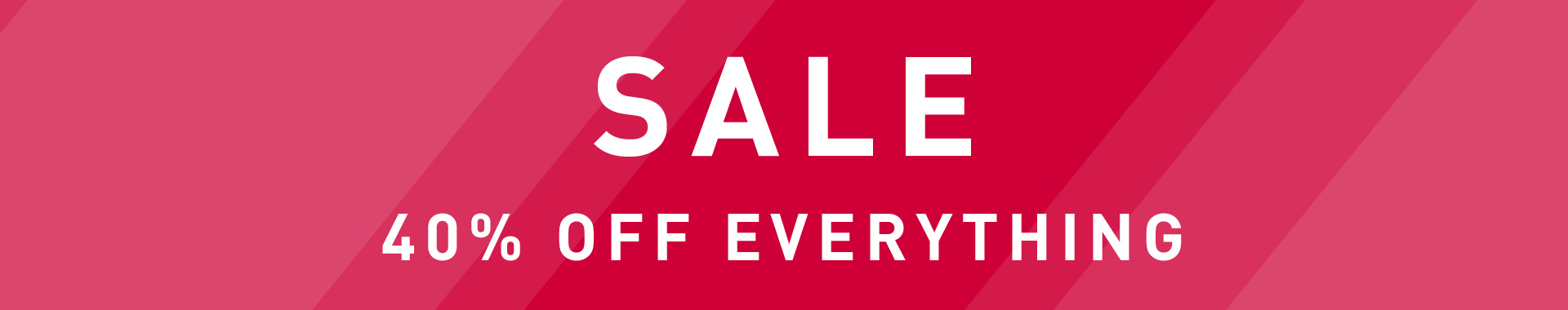 Sale -40% off everything